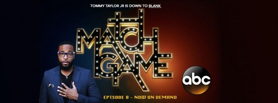 Match Game w/Tommy Taylor Jr.