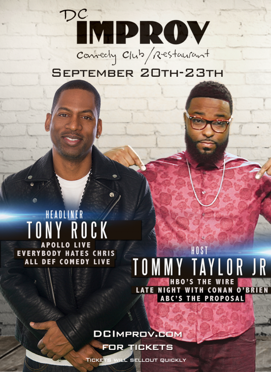 Tony Rock at The DC Improv with Tommy Taylor Jr.