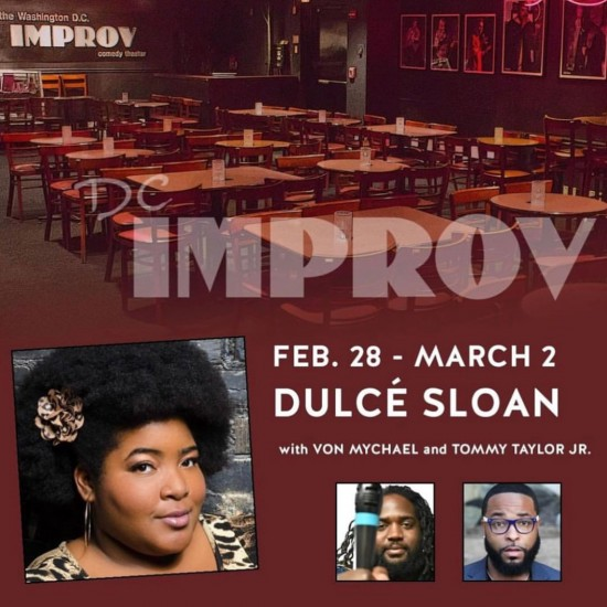 DC Improv - Dulce Sloan feat. Tommy Taylor Jr.