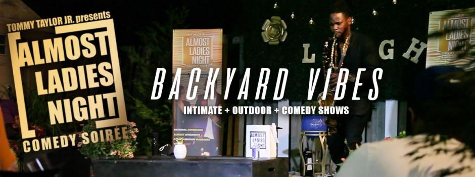 Almost Ladies Night: BACKYARD VIBES